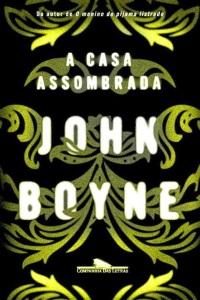 a-casa-assombrada-john-boyne